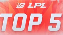 LPL TOP5:Creme还施彼身冲击掠胜机